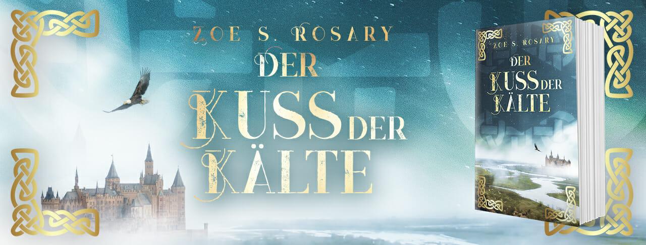 Der Kuss der Kälte - Eyaland - Fantasyroman - Zoe S. Rosary - Fantasy-Autorin